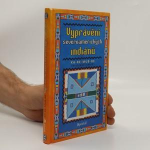 náhled knihy - Vyprávění severoamerických indiánů