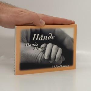 náhled knihy - Hände. Hands. Mains