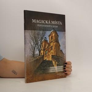 náhled knihy - Magická místa Karlovarského kraje