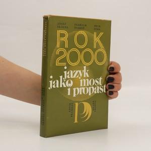 náhled knihy - Rok 2000 : jazyk jako most i propast