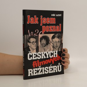 náhled knihy - Jak jsem poznal 1a20 českých filmových režísérů