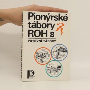 náhled knihy - Pionýrské tábory ROH 8 : putovní tábory