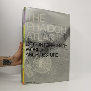 náhled knihy - The Phaidon atlas of contemporary world architecture : comprehensive edition