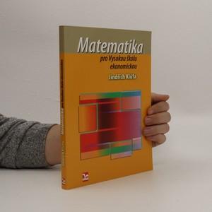 náhled knihy - Matematika pro Vysokou školu ekonomickou
