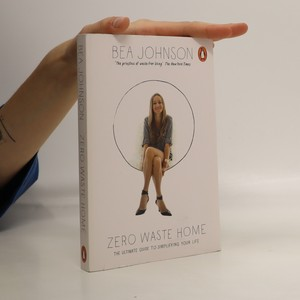 náhled knihy - Zero waste home : the ultimate guide to simplifying your life