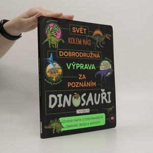 náhled knihy - Dobrodružná výprava za poznáním: Dinosauři