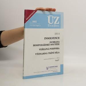 náhled knihy - ÚZ č. 995 Insolvence, ochrana hospodářské soutěže - Úplné znění předpisů