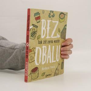 náhled knihy - Bez obalu : jak žít zero waste