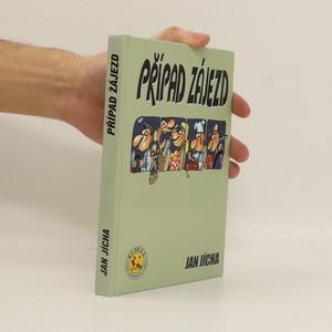 náhled knihy - Případ zájezd: příběh o nejneuvěřitelnějším zájezdu všech dob