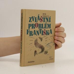 náhled knihy - Zvláštní problém Františka S.