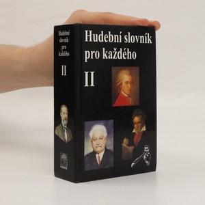 náhled knihy - Hudební slovník pro každého. II. díl, Skladatelé a hudební spisovatelé