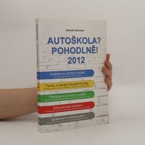 náhled knihy - Autoškola? Pohodlně! : 2012