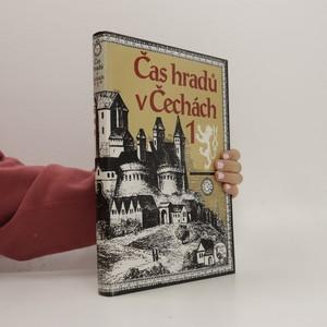 náhled knihy - Čas hradů v Čechách 1