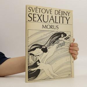 náhled knihy - Světové dějiny sexuality I-III (3 sešity, komplet)