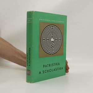 náhled knihy - Antológia z diel filozofov: Patristika a scholastika