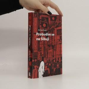 náhled knihy - Probudím se na Šibuji