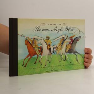náhled knihy - Le voyage de Thomas Aigle Bleu