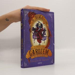 náhled knihy - O dívce, která se propadla pod Čarozem do víru Bujaření