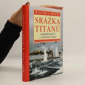 náhled knihy - Srážka Titánů. Námořní bitvy 2. světové války