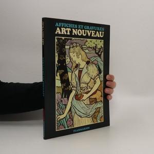 náhled knihy - Affiches et gravures: Art nouveau