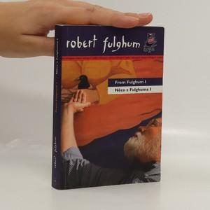 náhled knihy - From Fulghum I = Něco z Fulghuma I