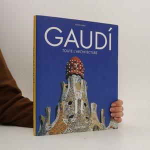 náhled knihy - Gaudí toute L'architecture
