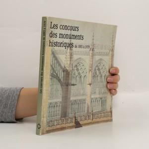 náhled knihy - Les Concours des monuments historiques de 1893 à 1979
