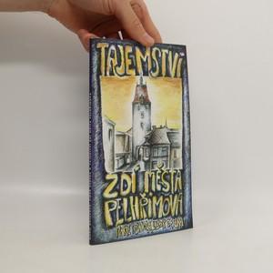náhled knihy - Tajemství zdí města Pelhřimova