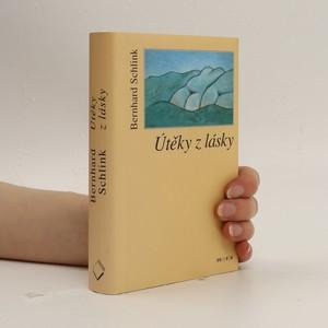 náhled knihy - Útěky z lásky