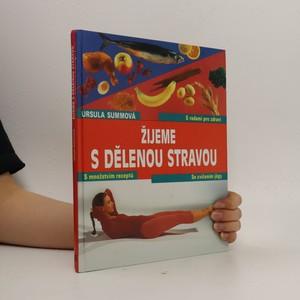 náhled knihy - Žijeme s dělenou stravou