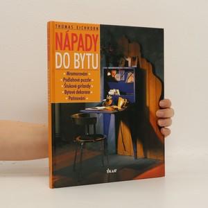 náhled knihy - Nápady do bytu : mramorování, podlahové puzzle, štukové girlandy, bytové dekorace, patinování