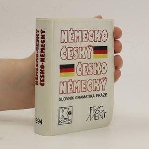 náhled knihy - Německo-český, česko-německý slovník : slovník-gramatika-fráze