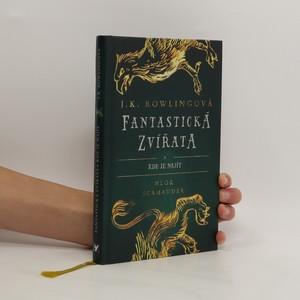 náhled knihy - Fantastická zvířata a kde je najít