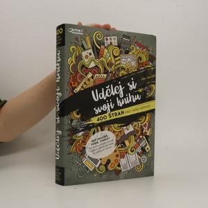 náhled knihy - Udělej si svoji knihu : 400 stran pro vaše nápady