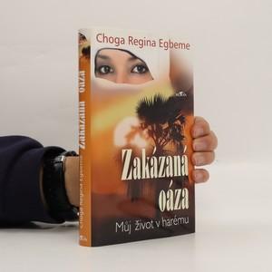 náhled knihy - Zakázaná oáza : můj život v harému