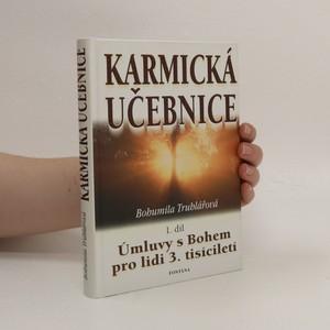 náhled knihy - Karmická učebnice. 1. díl, Úmluvy s Bohem pro lidi 3. tisíciletí