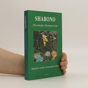náhled knihy - Shabono. Magické rituály amazonské kultury