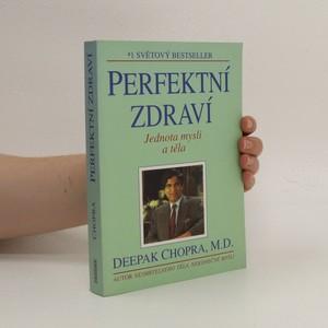náhled knihy - Perfektní zdraví : Jednota mysli a těla