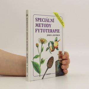náhled knihy - Speciální metody fytoterapie : praktický doplněk Herbáře léčivých rostlin