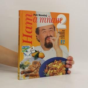 náhled knihy - Ham a mňam 2 : další pokračování nejlepších receptů z Dobrýho kafe na F1