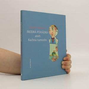 náhled knihy - Modrá pohádka aneb Kachna namodro