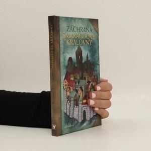 náhled knihy - Záchrana Smaragdové královny