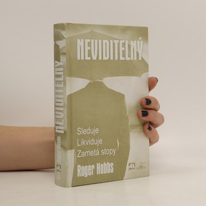 náhled knihy - Neviditelný : sleduje, likviduje, zametá stopy