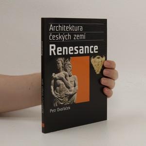 náhled knihy - Renesance. Architektura českých zemí