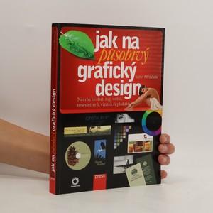 náhled knihy - Jak na působivý grafický design
