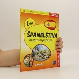 náhled knihy - Španělština. Maturitní příprava. Učebnice B1-B2. 1. díl