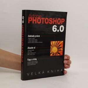 náhled knihy - Velká kniha Adobe Photoshop 6.0