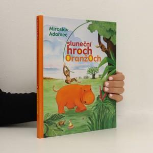 náhled knihy - Sluneční hroch Oranžoch