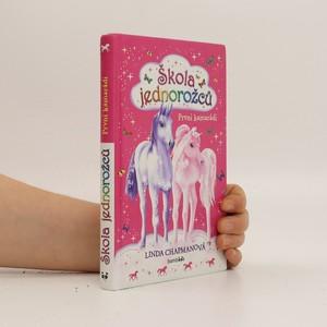 náhled knihy - Škola jednorožců - První kamarádi