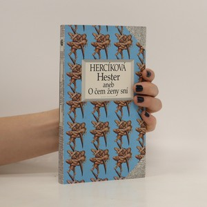 náhled knihy - Hester, aneb, O čem ženy sní